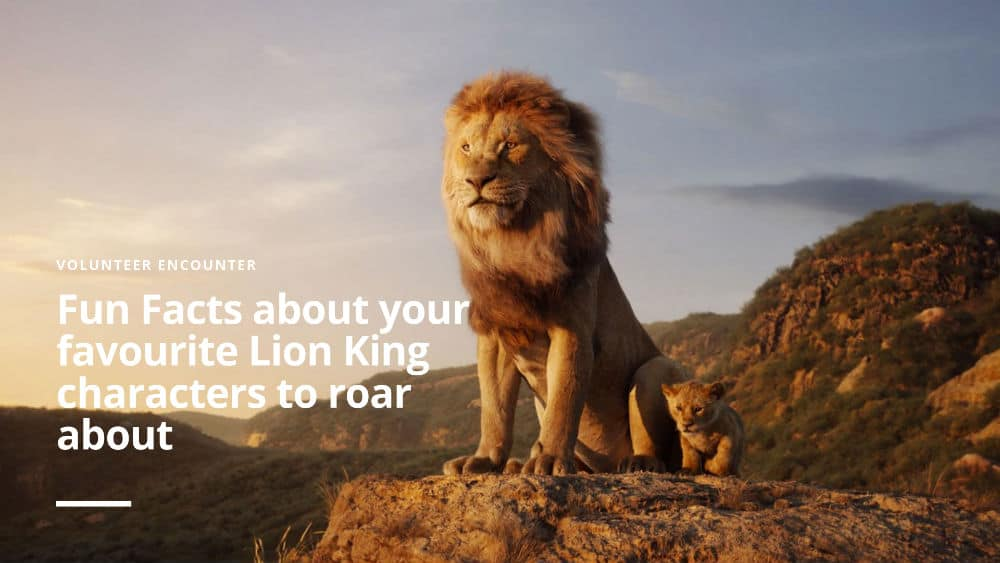 Fun Facts about your favourite Lion King characters to roar